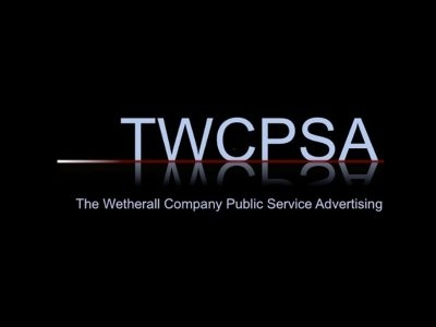 TWCPSA - The Wetherall Company Public Service Advertising