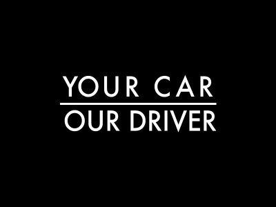 Your Car Our Driver